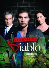 Падший Ангел / Дьявол знает лучше / Mas Sabe el Diablo (2009) Все серии 1-182 серия смотреть онлайн