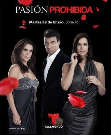 Запретная страсть Все серии: 1-107 серия (2013) смотреть онлайн латиноамериканский сериал на русском языке
