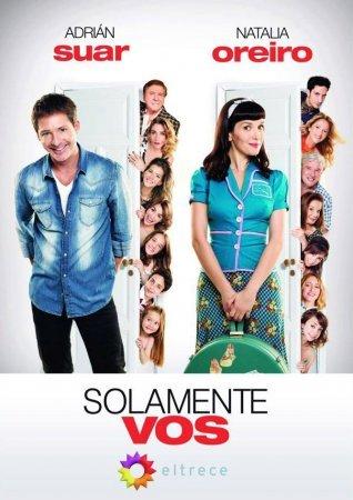 Только ты / Solamente Vos Все серии (2013) смотреть онлайн аргентинский сериал на русском языке