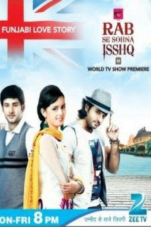 Любовь подобна Богу / Rab Se Sohna Isshq Все серии (2012) смотреть онлайн индийский сериал на русском языке