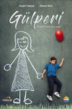 Гюльпери / Gulperi Все серии (2018) смотреть онлайн турецкий сериал на русском языке